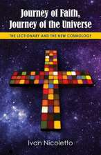 Journey of Faith, Journey of the Universe:  The Lectionary and the New Cosmology