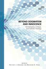 Beyond Dogmatism and Innocence