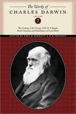 The Works of Charles Darwin, Volume 7:  Structure and Distribution of Coral Reefs