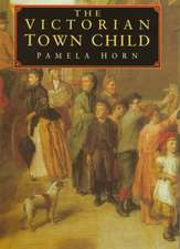 The Victorian Town Child