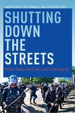 Shutting Down the Streets