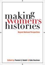 Making Women S Histories:  Beyond National Perspectives