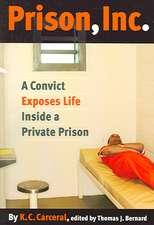Prison, Inc.:  A Convict Exposes Life Inside a Private Prison