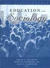 Education and Sociology:  An Encyclopedia