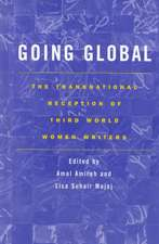 Going Global:  The Transnational Reception of Third World Women Writers
