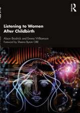 Listening to Women After Childbirth