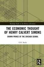 The Economic Thought of Henry Calvert Simons