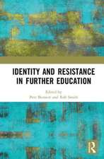 IDENTITY AND RESISTANCE IN FURTHER