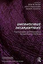 Unconscious Incarnations
