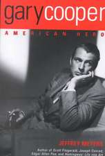 Gary Cooper:  American Hero