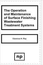 Operation and Maintenance of Surface Finish