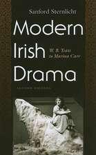Modern Irish Drama:  W.B. Yeats to Marina Carr