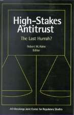 High-Stakes Antitrust: The Last Hurrah?