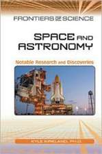 Space and Astronomy:  Notable Research and Discoveries