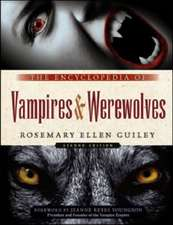 The Encyclopedia of Vampires and Werewolves, Second Edition