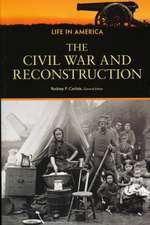 The Civil War and Reconstruction