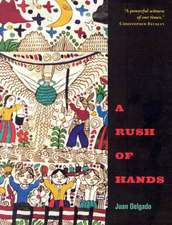 A Rush of Hands