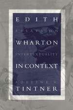 Edith Wharton in Context: Essays on Intertextuality
