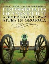 Crossroads of Conflict:  A Guide to Civil War Sites in Georgia