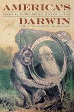 America's Darwin:  Darwinian Theory and U.S. Culture