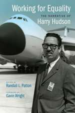 Working for Equality:  The Narrative of Harry Hudson