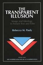 The Transparent Illusion