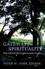 Gateways to Spirituality