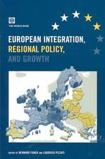 European Integration, Regional Policy, and Growth