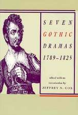 Seven Gothic Dramas, 1789–1825: 1789-1825