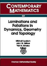 Laminations and Foliations in Dynamics, Geometry, and Topol