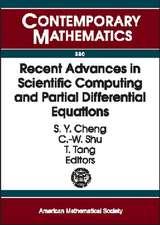 Recent Advances in Scientific Computing and Partial Differe