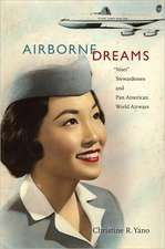 Airborne Dreams:  Nisei Stewardesses and Pan American World Airways
