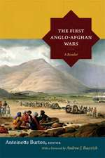 The First Anglo-Afghan Wars:  A Reader