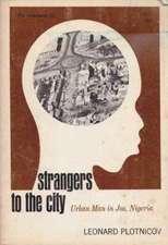 Strangers to the City: Urban Man in Jos, Nigeria