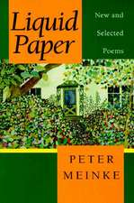 Liquid Paper: New and Selected Poems