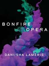 Bonfire Opera: Poems
