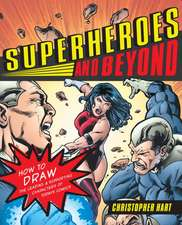 Superheroes and Beyond