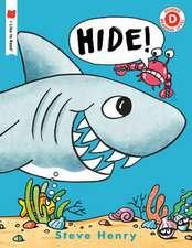 Hide!