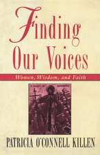 Finding Our Voices: Women, Wisdom, and Faith