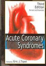 Acute Coronary Syndromes, Third Edition