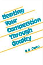 Beating Your Competition Through Quality