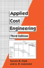 Applied Cost Engineering, Third Edition
