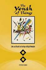 The Youth of Things:  Life and Death in the Age of Kajii Monojiro