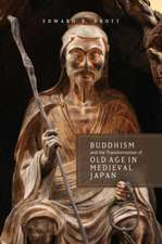 Buddhism and the Transformation of Old Age in Medieval Japan