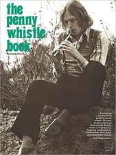 The Penny Whistle Book:  The Bluesmen, Volume II