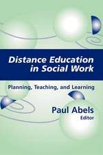 Distance Education in Social Work:  Planning, Teaching, and Learning