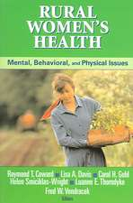 Rural Women's Health:  Mental, Behavioral and Physical Issues