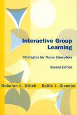 Interactive Group Learning:  Strategies for Nurse Educators
