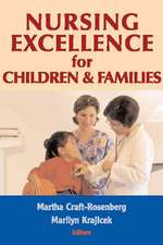 Nursing Excellence for Children & Families