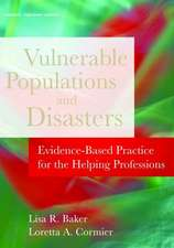 Disasters and Vulnerable Populations:  Evidence-Based Practice for the Helping Professions